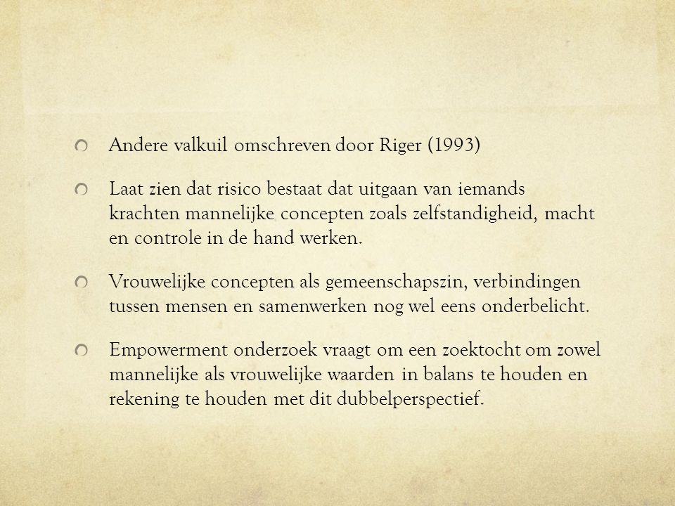 Andere valkuil omschreven door Riger (1993)