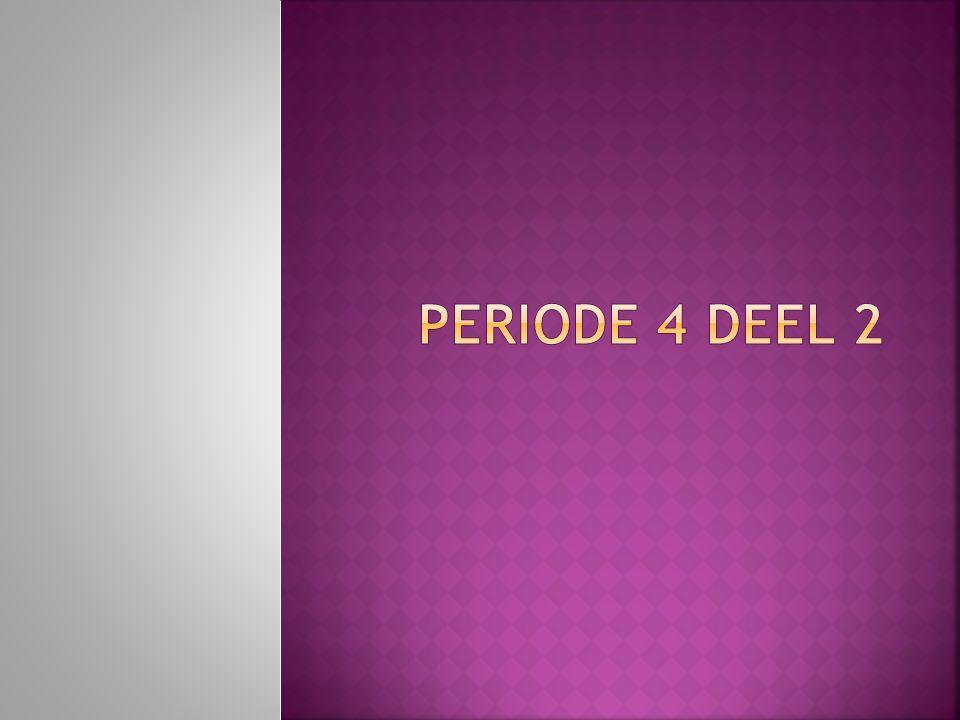 Periode 4 deel 2