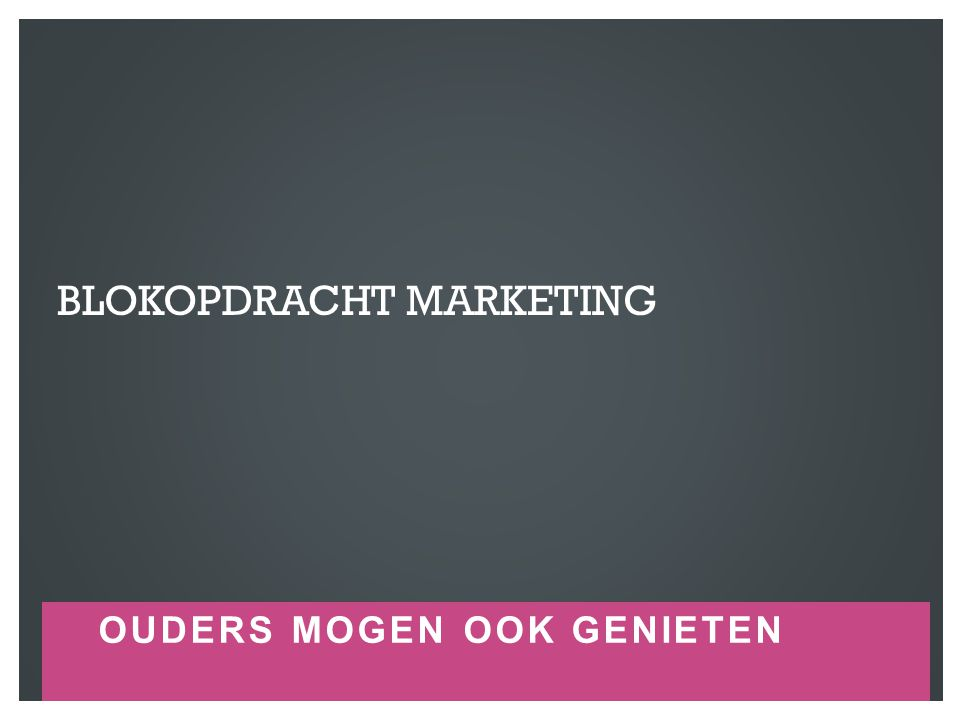 Blokopdracht marketing