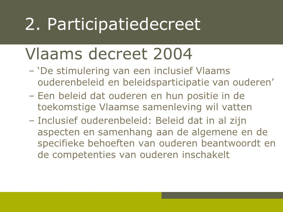 2. Participatiedecreet Vlaams decreet 2004