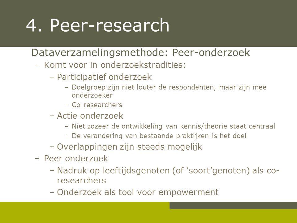 4. Peer-research Dataverzamelingsmethode: Peer-onderzoek