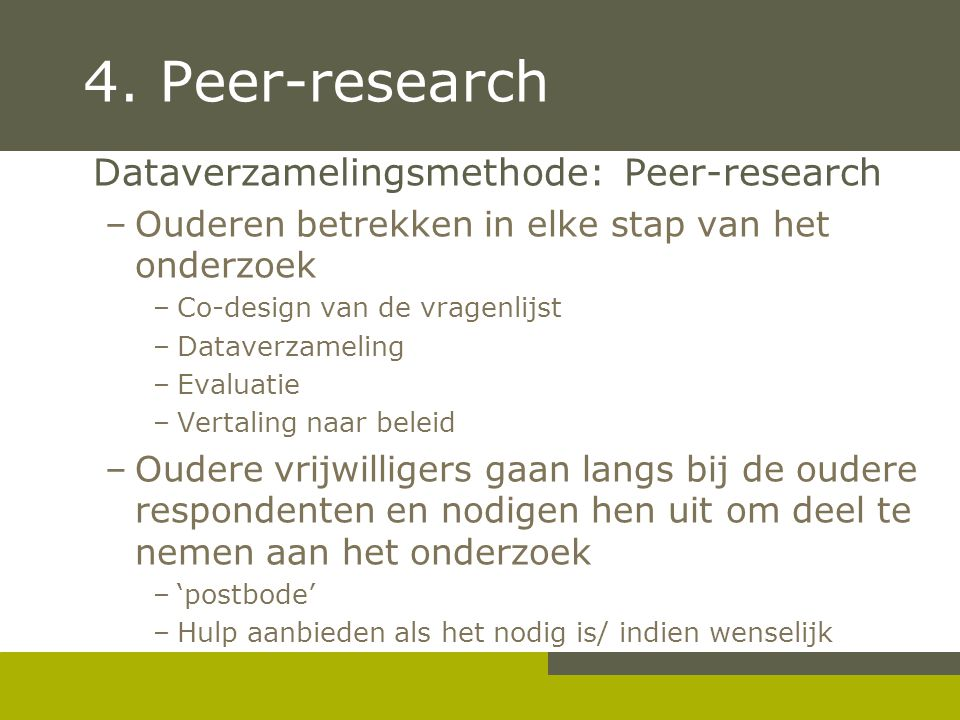 4. Peer-research Dataverzamelingsmethode: Peer-research