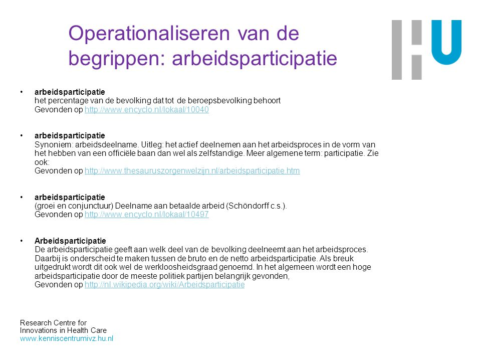 Operationaliseren van de begrippen: arbeidsparticipatie