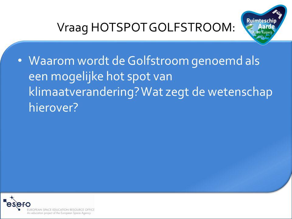 Vraag HOTSPOT GOLFSTROOM: