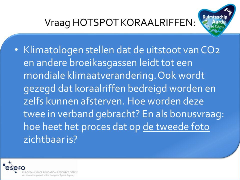 Vraag HOTSPOT KORAALRIFFEN: