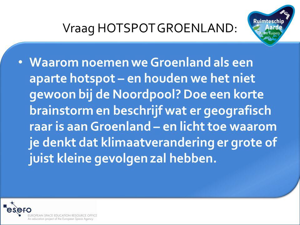 Vraag HOTSPOT GROENLAND: