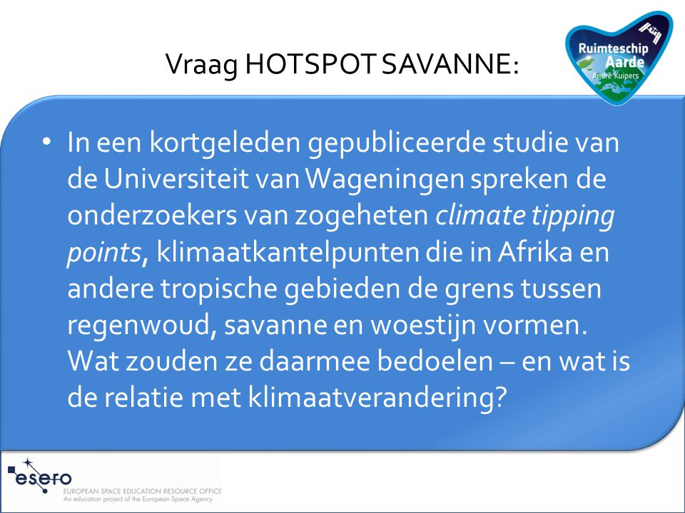 Vraag HOTSPOT SAVANNE: