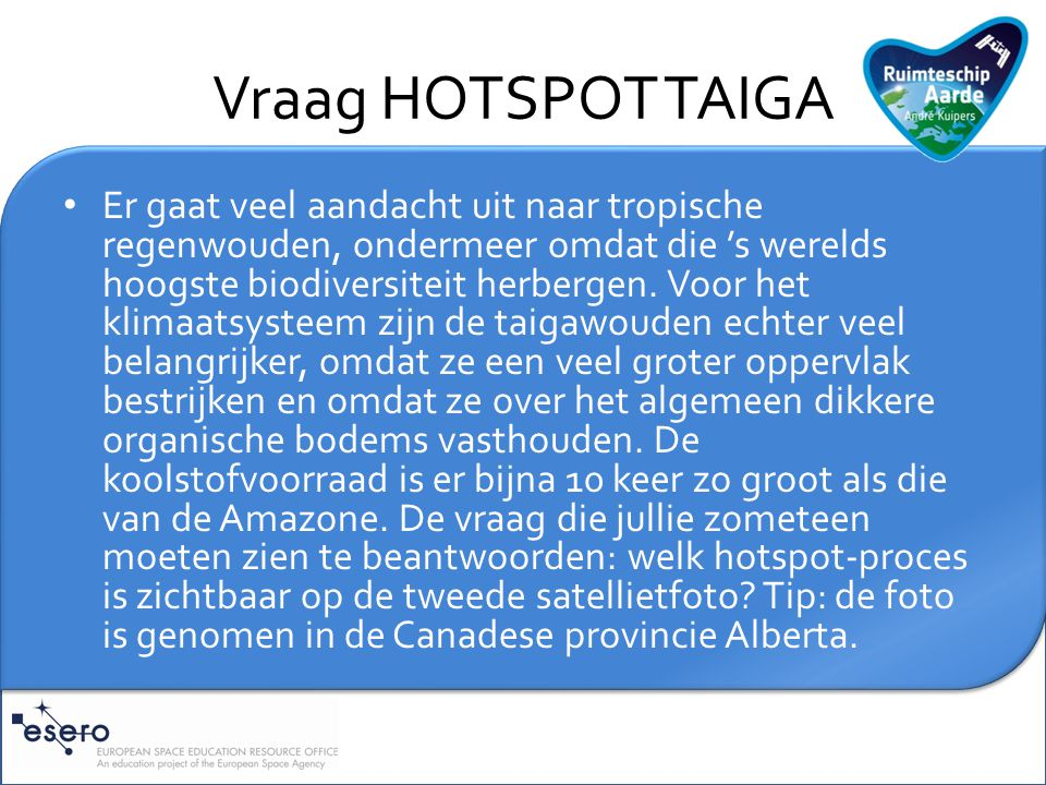 Vraag HOTSPOT TAIGA
