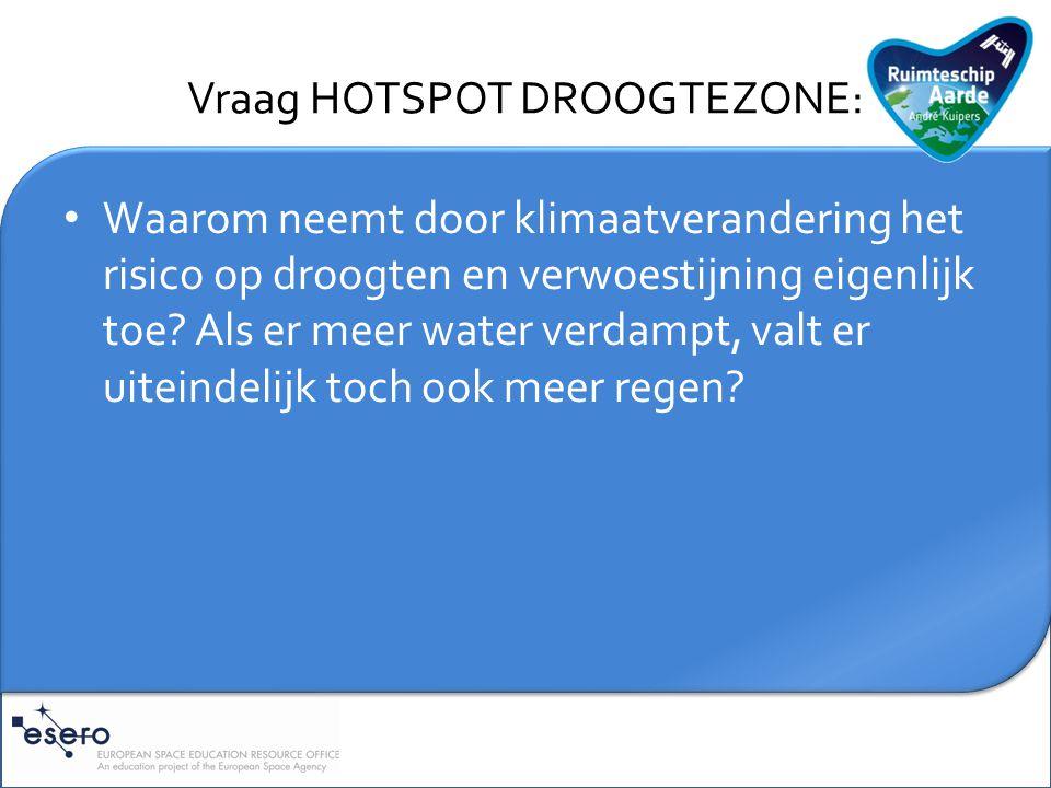 Vraag HOTSPOT DROOGTEZONE: