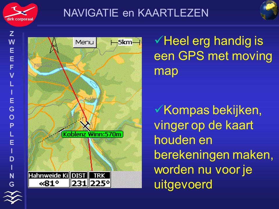 Heel erg handig is een GPS met moving map