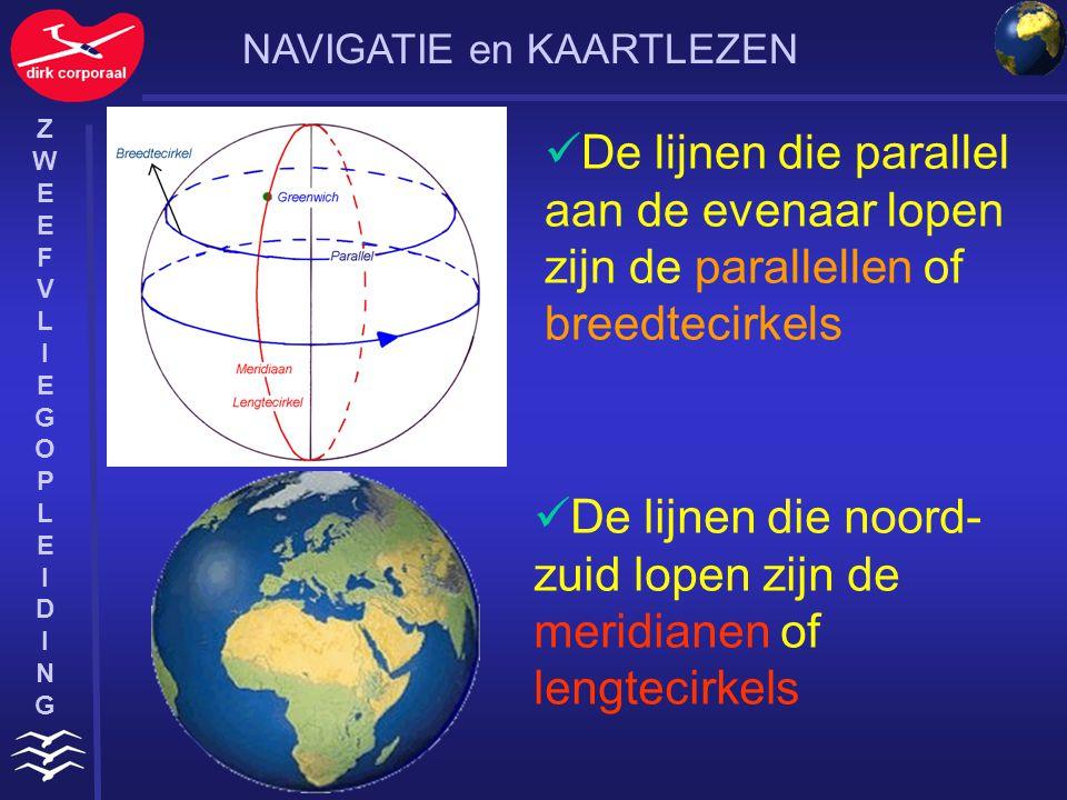 De lijnen die noord-zuid lopen zijn de meridianen of lengtecirkels