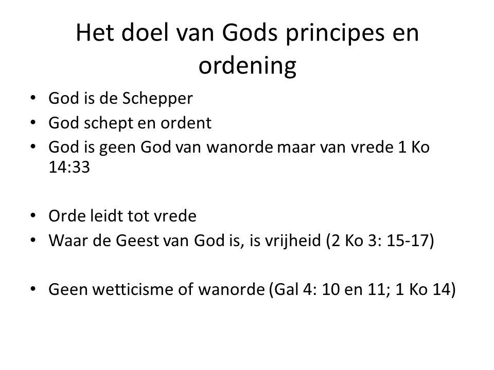 Het doel van Gods principes en ordening