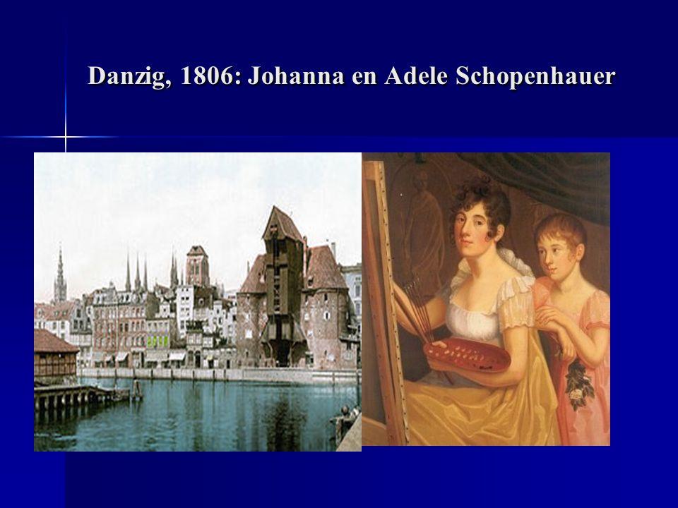 Danzig, 1806: Johanna en Adele Schopenhauer