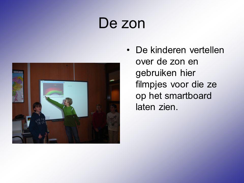De zon De kinderen vertellen over de zon en gebruiken hier filmpjes voor die ze op het smartboard laten zien.
