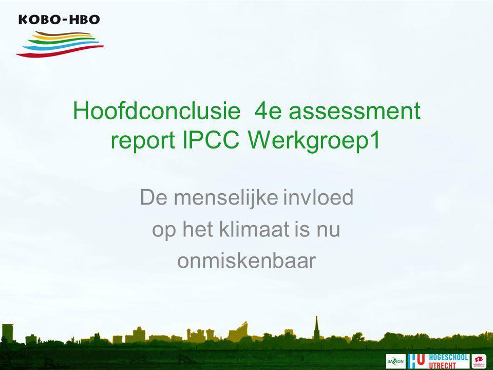 Hoofdconclusie 4e assessment report IPCC Werkgroep1