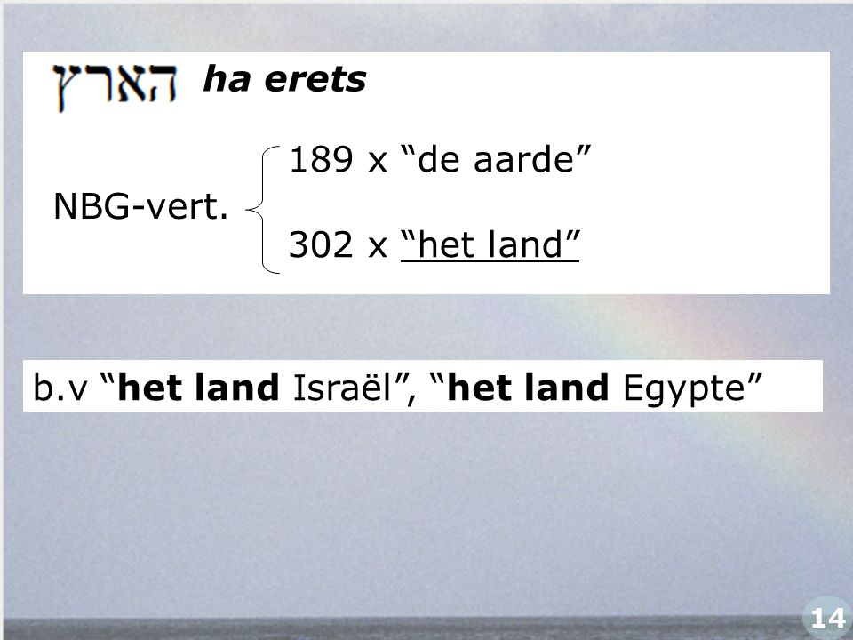 b.v het land Israël , het land Egypte