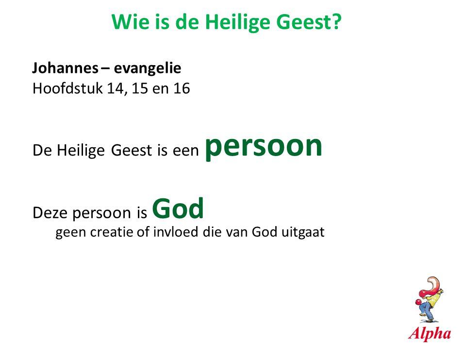 Wie is de Heilige Geest De Heilige Geest is een persoon
