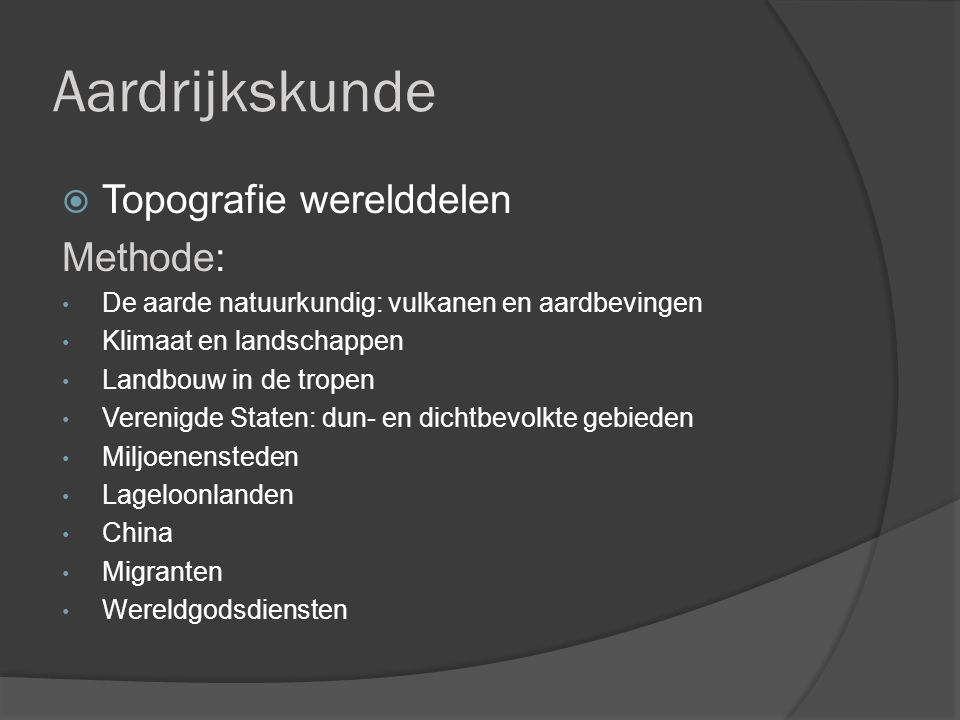 Aardrijkskunde Topografie werelddelen Methode: