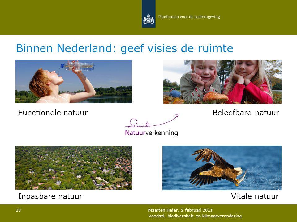 Binnen Nederland: geef visies de ruimte
