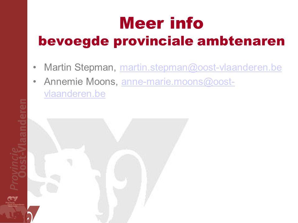 Meer info bevoegde provinciale ambtenaren