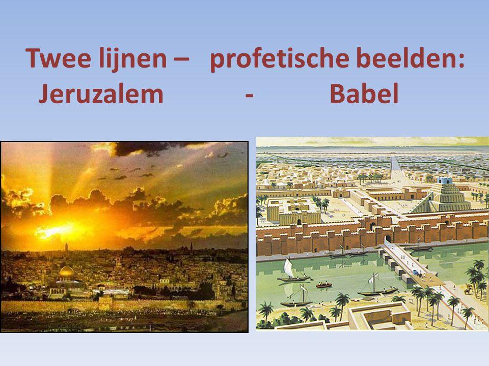 Twee lijnen – profetische beelden: