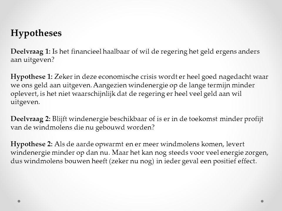 Hypotheses Deelvraag 1: Is het financieel haalbaar of wil de regering het geld ergens anders aan uitgeven