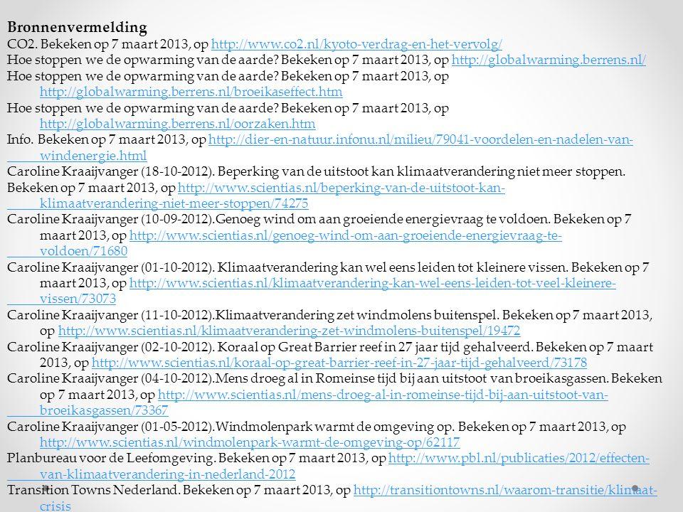 Bronnenvermelding CO2. Bekeken op 7 maart 2013, op http://www.co2.nl/kyoto-verdrag-en-het-vervolg/