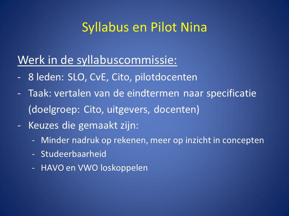 Syllabus en Pilot Nina Werk in de syllabuscommissie: