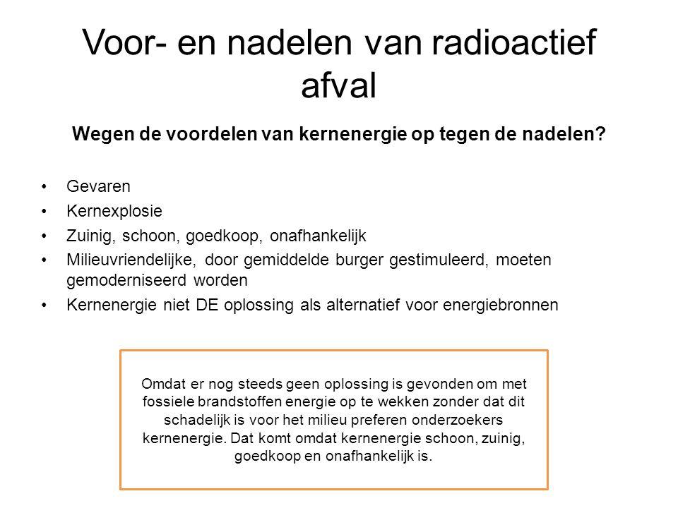 Voor- en nadelen van radioactief afval