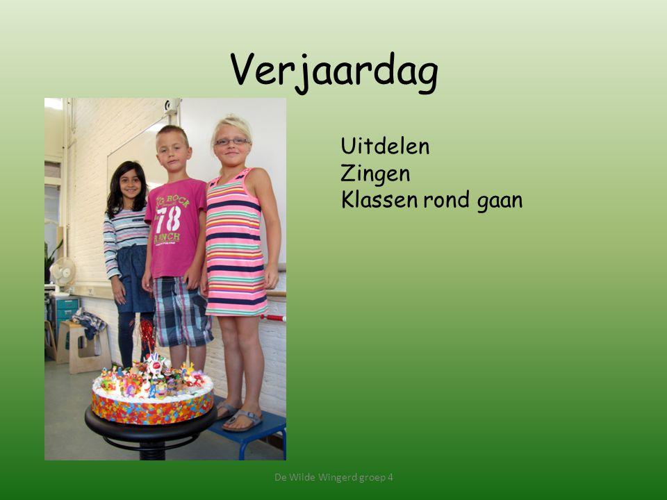 Verjaardag Uitdelen Zingen Klassen rond gaan De Wilde Wingerd groep 4