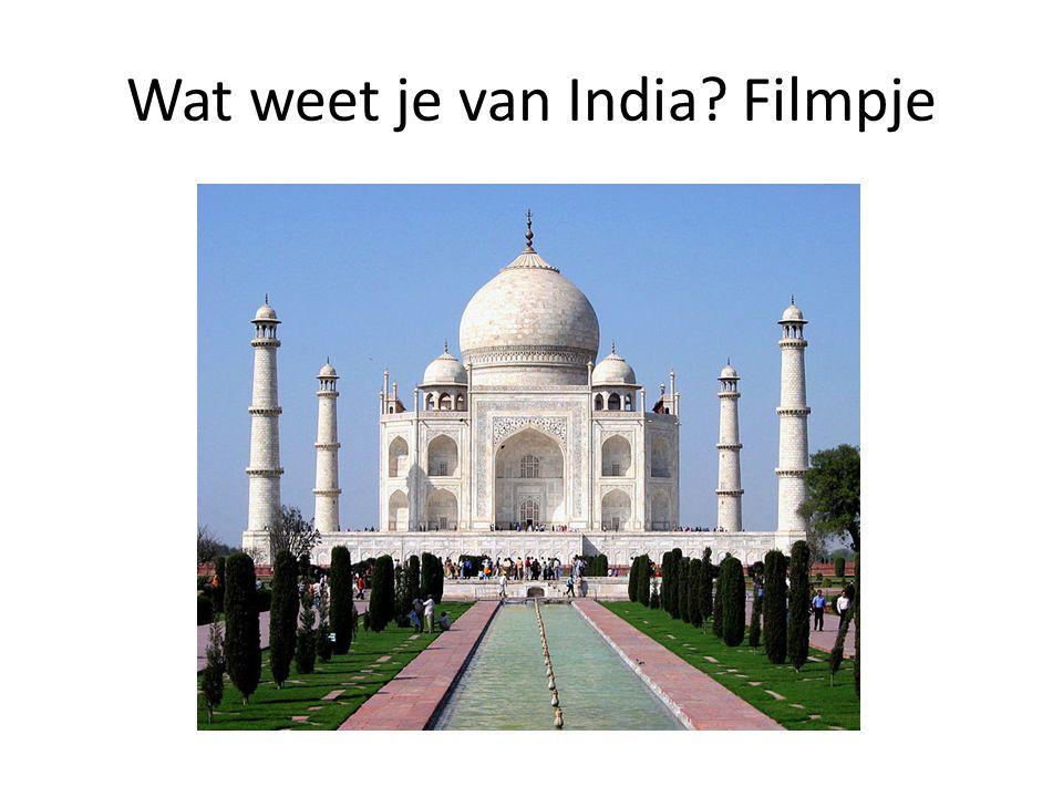 Wat weet je van India Filmpje