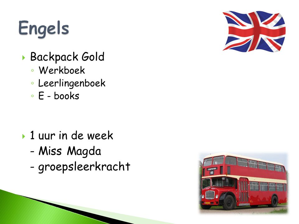 Engels - groepsleerkracht Backpack Gold 1 uur in de week - Miss Magda