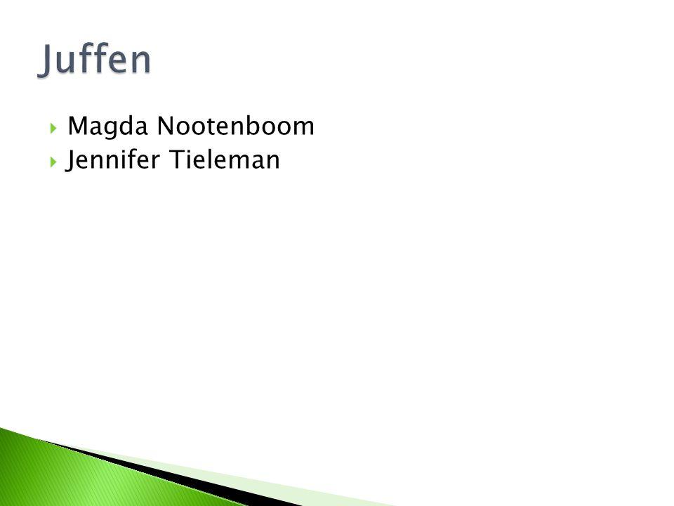 Juffen Magda Nootenboom Jennifer Tieleman