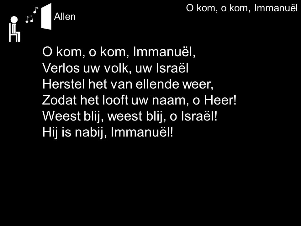 O kom, o kom, Immanuël Allen.
