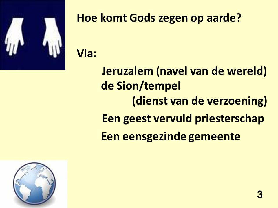 Hoe komt Gods zegen op aarde