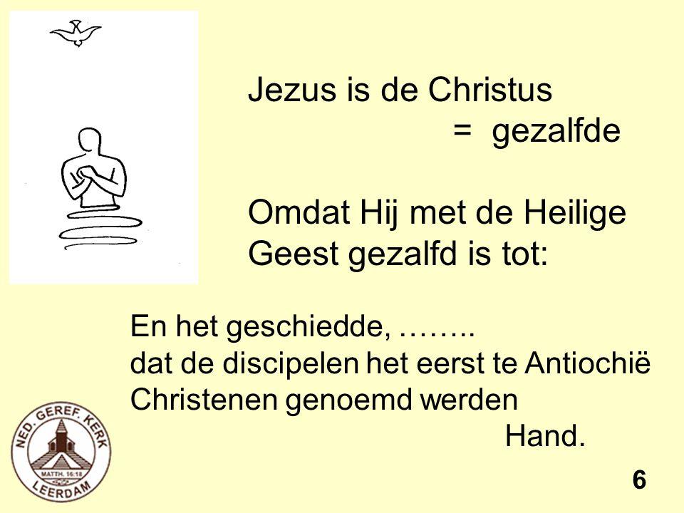 Jezus is de Christus = gezalfde