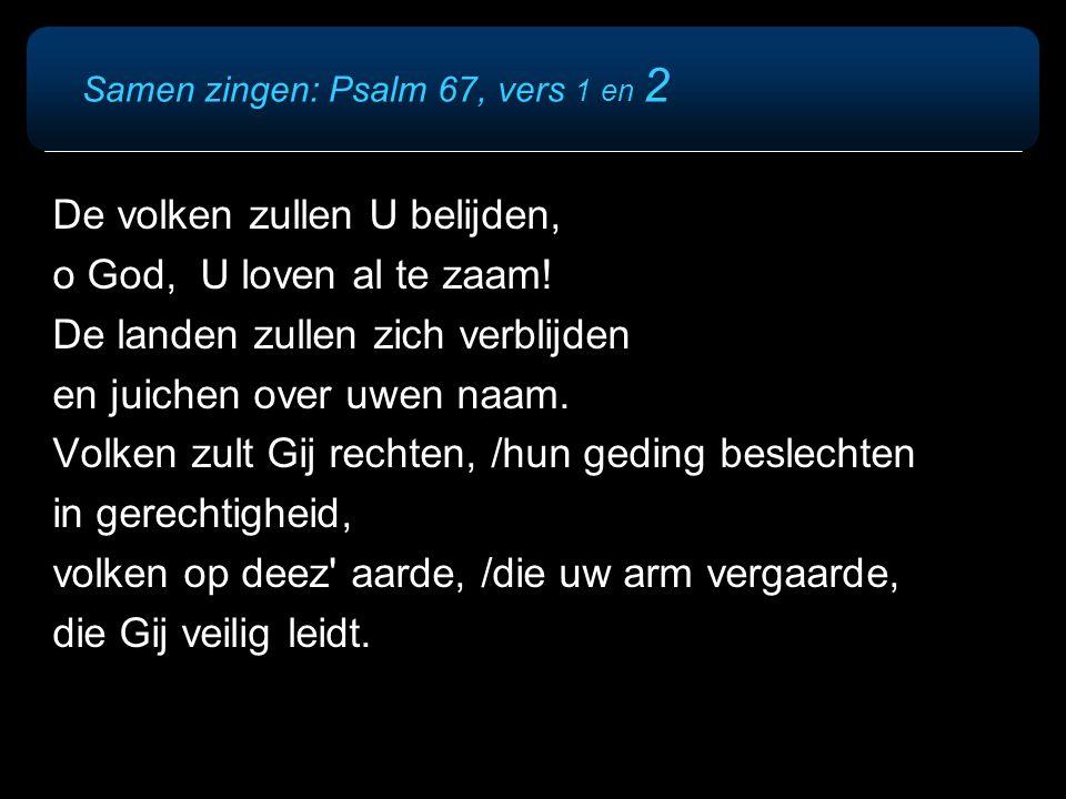 Samen zingen: Psalm 67, vers 1 en 2
