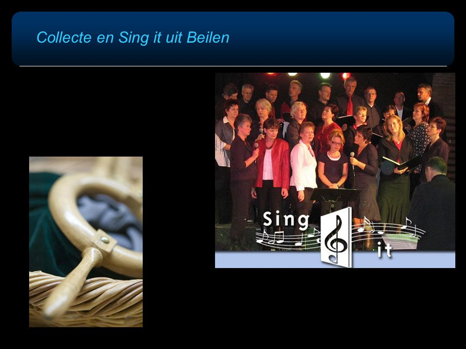 Collecte en Sing it uit Beilen
