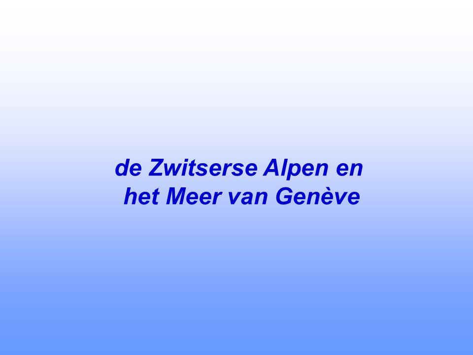 de Zwitserse Alpen en het Meer van Genève