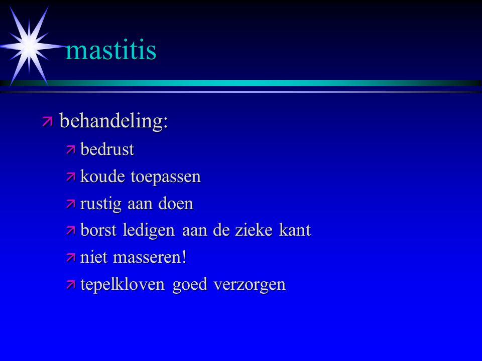 mastitis behandeling: bedrust koude toepassen rustig aan doen