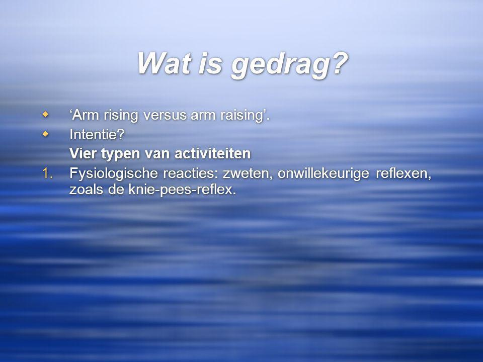 Wat is gedrag 'Arm rising versus arm raising'. Intentie