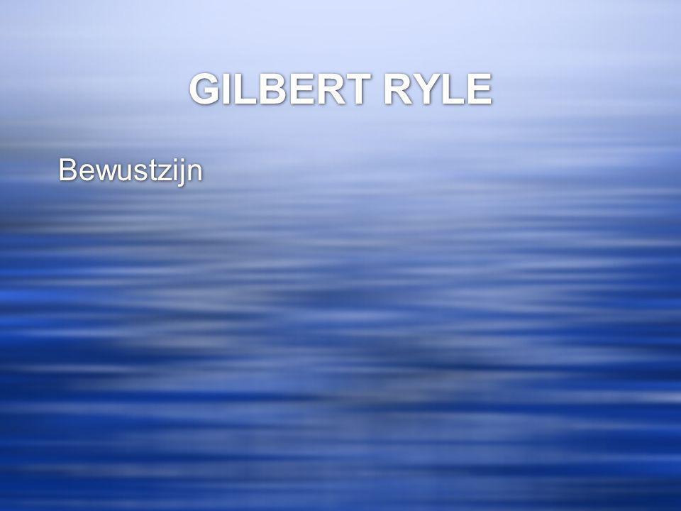 GILBERT RYLE Bewustzijn