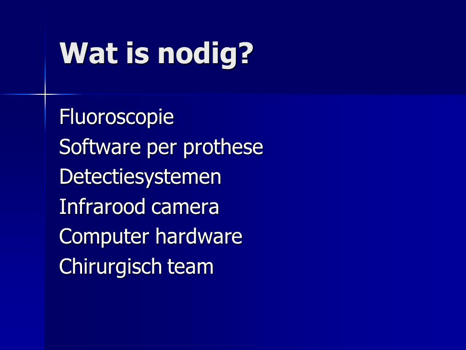 Wat is nodig Fluoroscopie Software per prothese Detectiesystemen