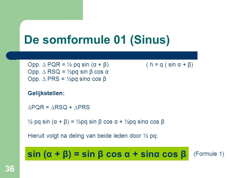 De somformule 01 (Sinus) sin (α + β) = sin β cos α + sinα cos β