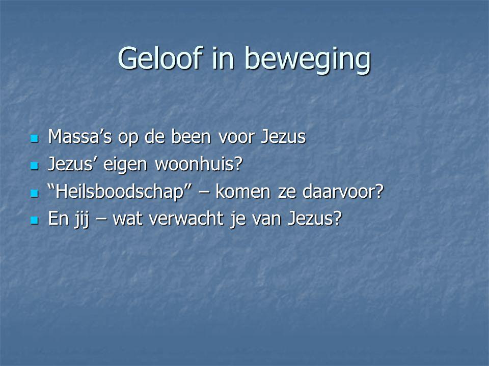 Geloof in beweging Massa's op de been voor Jezus
