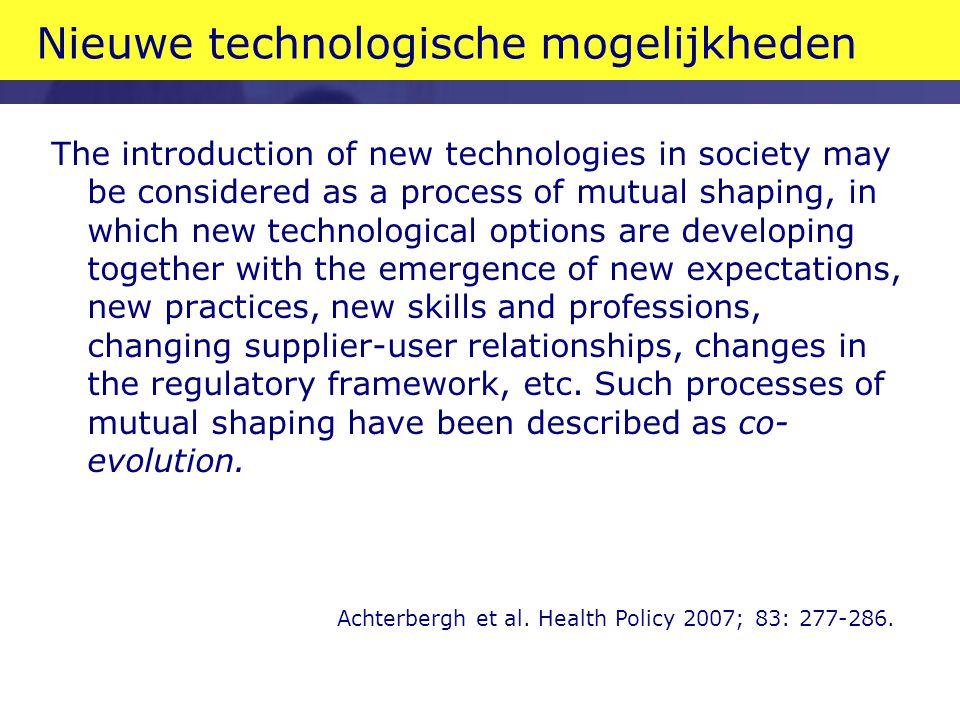 Nieuwe technologische mogelijkheden