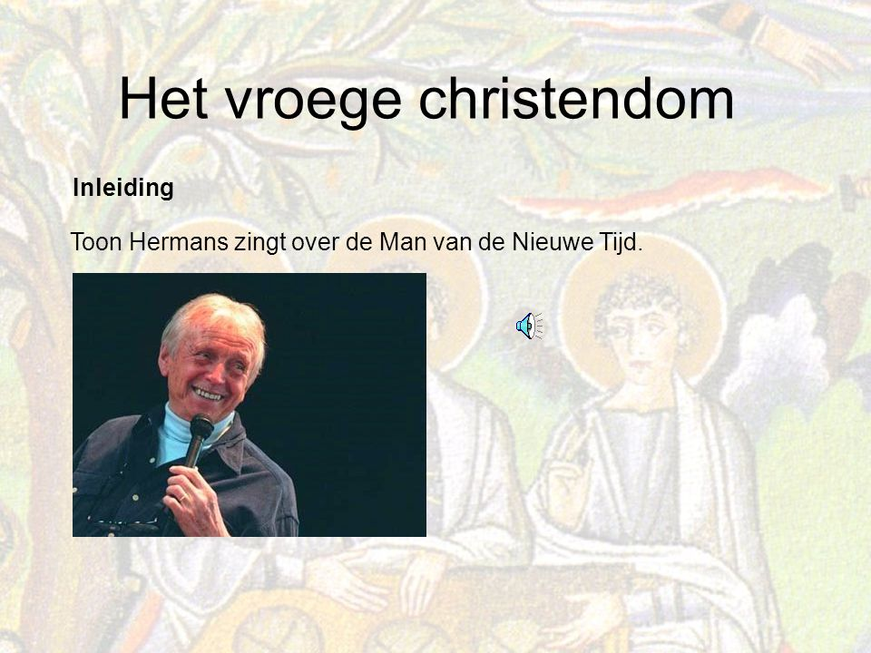 Inleiding Toon Hermans zingt over de Man van de Nieuwe Tijd.