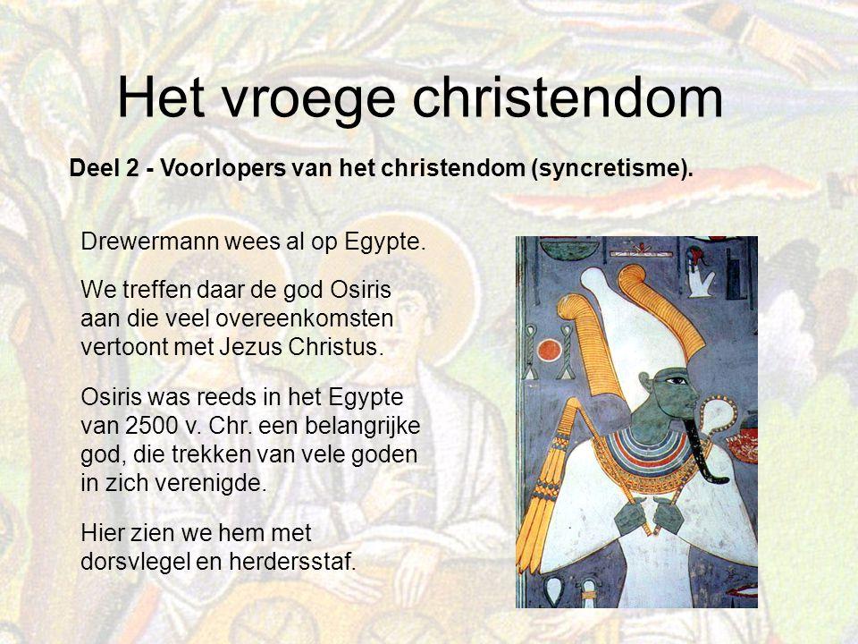 Deel 2 - Voorlopers van het christendom (syncretisme).