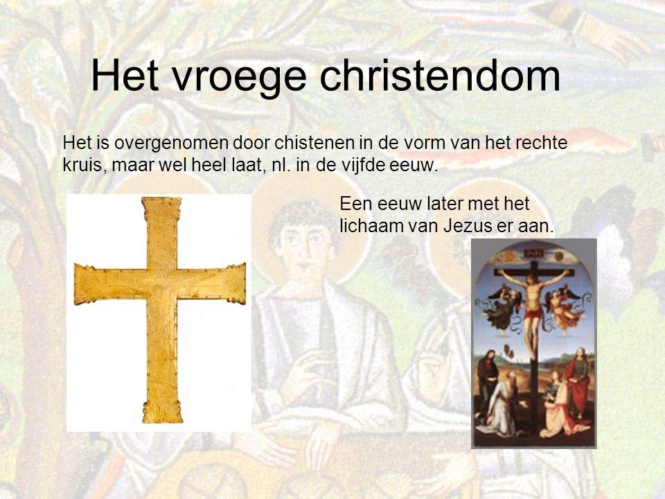 Het is overgenomen door chistenen in de vorm van het rechte kruis, maar wel heel laat, nl. in de vijfde eeuw.