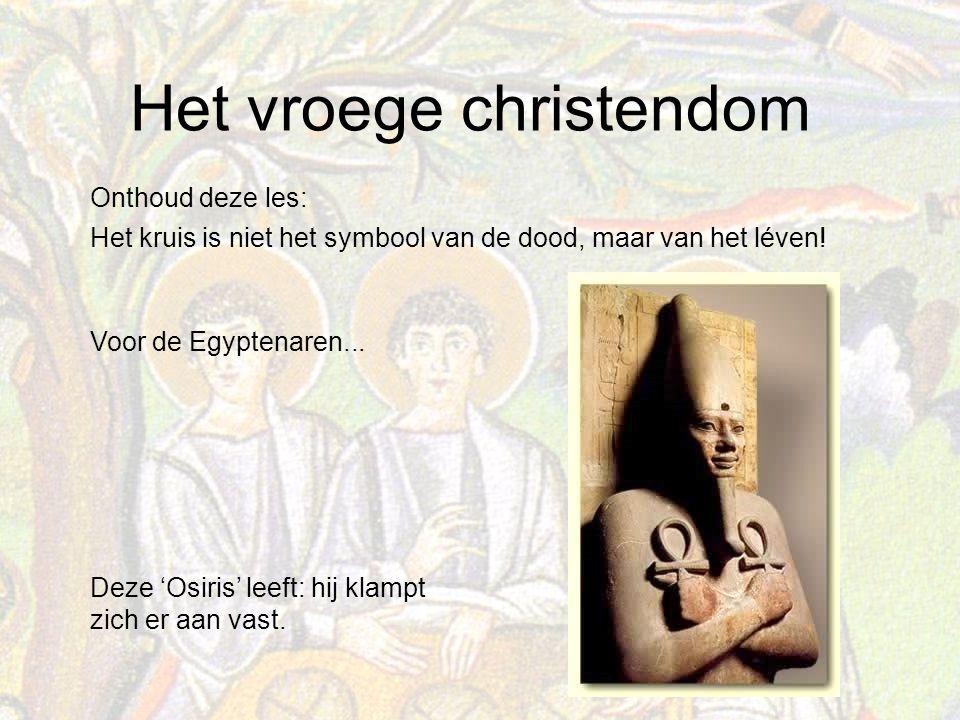 Onthoud deze les: Het kruis is niet het symbool van de dood, maar van het léven! Deze 'Osiris' leeft: hij klampt zich er aan vast.